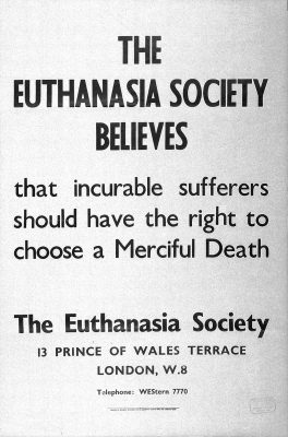 Voluntary Euthanasia Society Poster, Courtesy Wellcome Images, a website operated by Wellcome Trust, a global charitable foundation based in the United Kingdom.