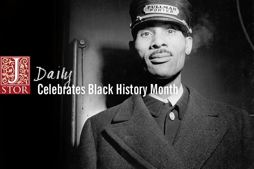 JSTOR Daily Celebrates Black History Month