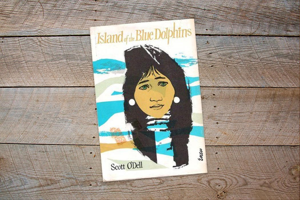 Island of the Blue Dolphins written by Scott O'Dell.