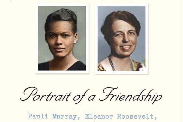 The Firebrand and the First Lady Portrait of a Friendship: Pauli Murray, Eleanor Roosevelt, and the Struggle for Social Justice By Patricia Bell-Scott