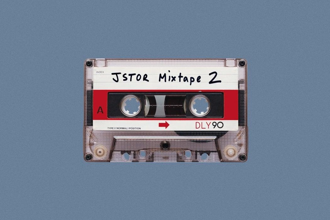 JSTOR mixtape Volume 2