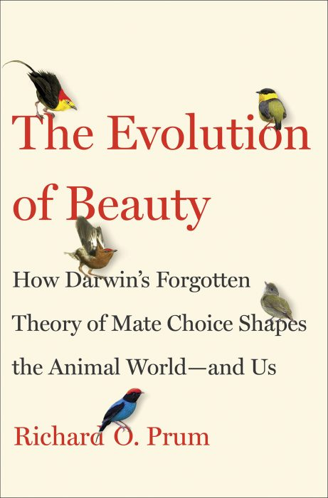 The Evolution of Beauty by Richard Prum