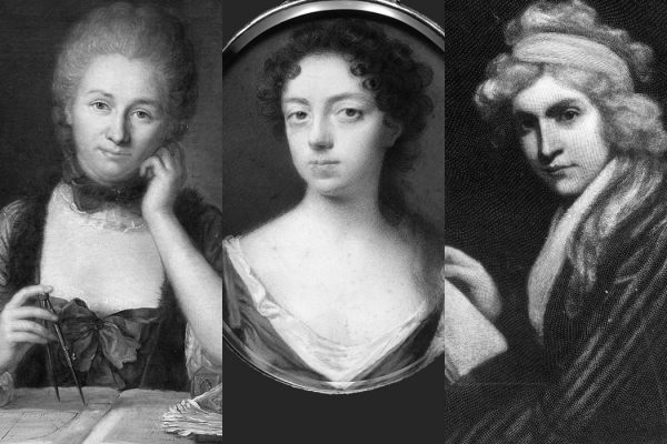 Emliie Chatelet, Anne Conway, and Mary Wollstonecraft