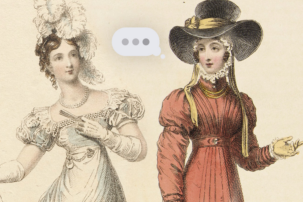 An illustration depicting two regency-era women speaking with an iMessage bubble