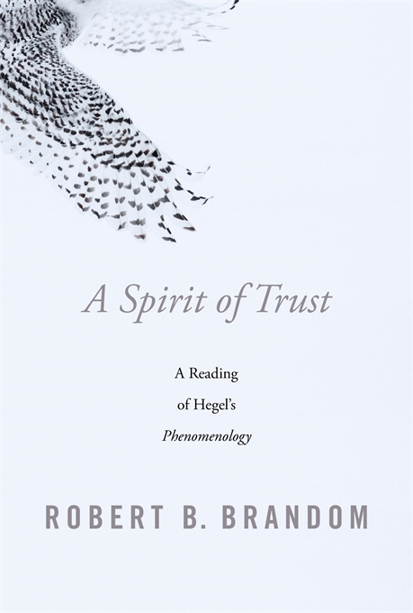 The cover of Robert Brandom's A Spirit of Trust