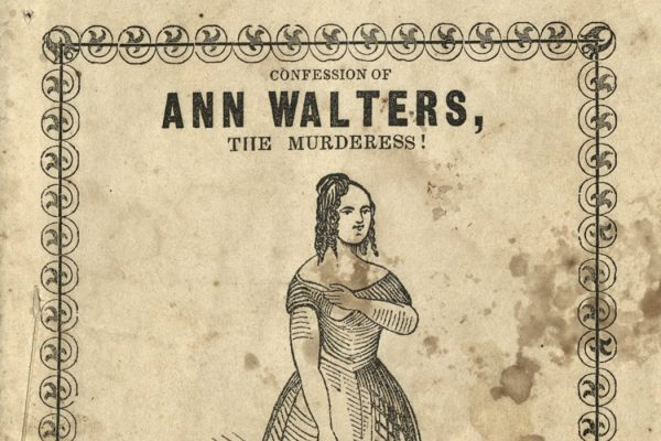 The title page of Life and confession of Ann Walters, the female murderess