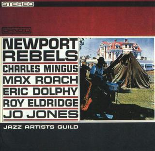the cover art for Newport Rebels by the artist Jazz Artists Guild.
