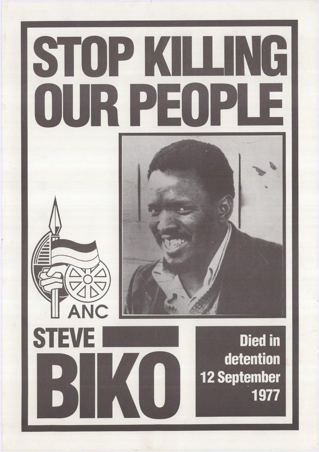 A poster responding to the killing of Steve Biko