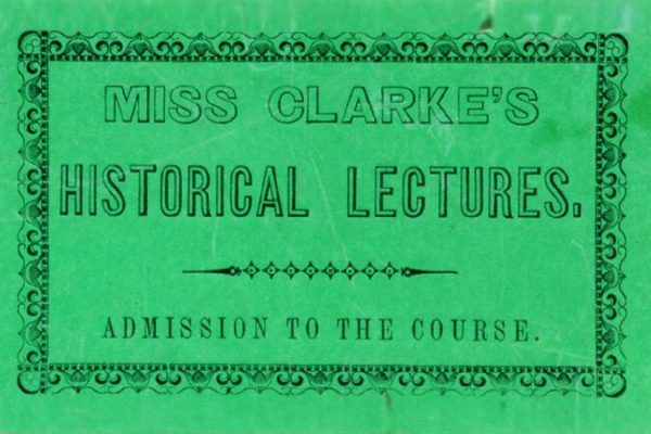 An admission card to one of Anne Laura Clarke's lectures